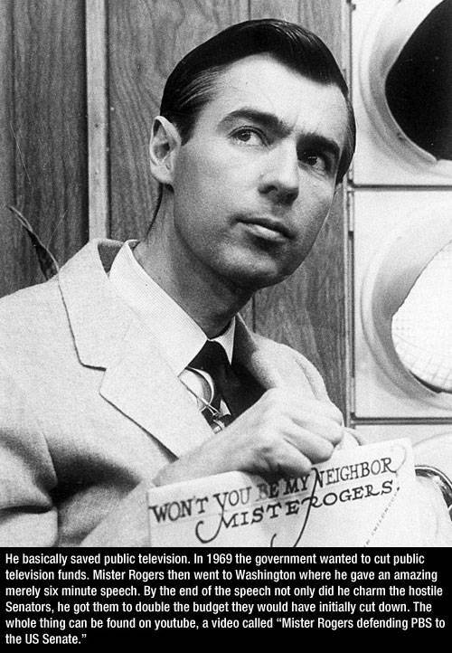 Mister Rogers Was And Will Forever Be Among The Greatest Persons To Ever Walk On Earth