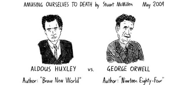 Most Of These Horrifying Predictions By Huxley And Orwell Are Turning Out To Be True