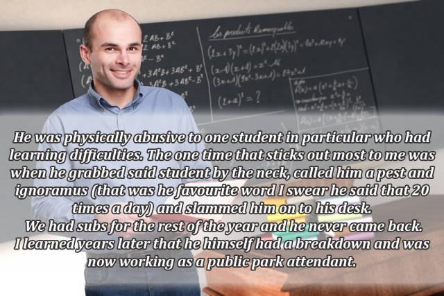 Sometimes Teachers Act Like Unreal Jerks