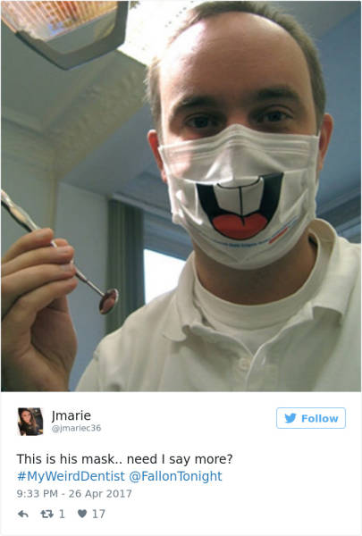 Dentists Can Be Not Only Scary But Also Very Weird
