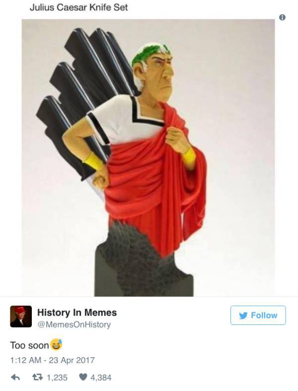 It Seems, People Were Making Memes Throughout All The History