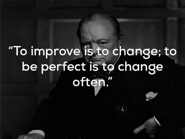 Sir Winston Churchill Was A Professional When It Came To Wise Words