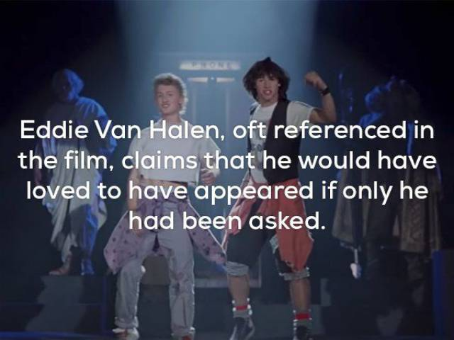 "There Couldn't Be Facts About ""Bill and Ted's Excellent Adventure"" More Exciting Than These!"