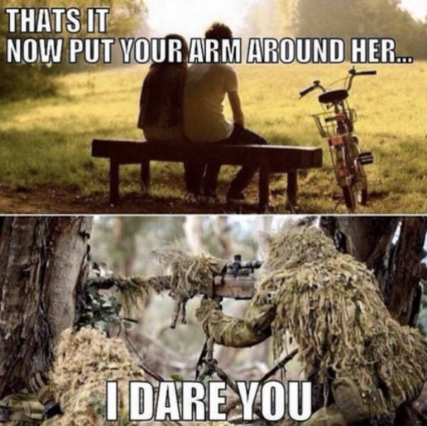 Military Father Daughter Quotes: These Sniper Memes Hit The Bullseye! (56 Pics)