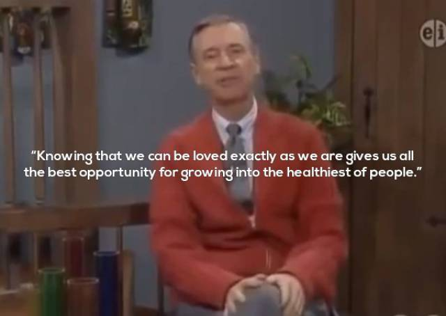 Mister Rogers Always Had Something Wise To Say