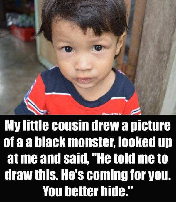 Sometimes Kids Know Something Terrifying…