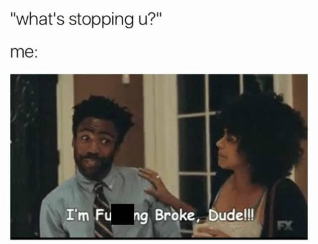 Broke Boyfriends Always Find A Way