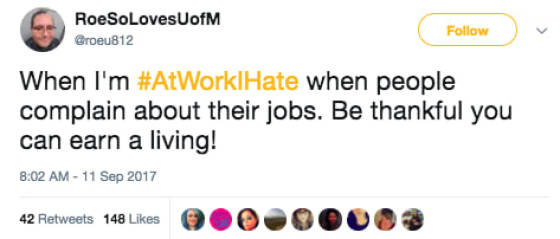 There's So Many Things You Can Hate At Work