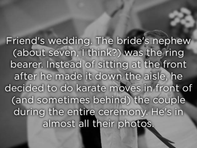 Some People Have Seen Quite Insane Stuff At Weddings…