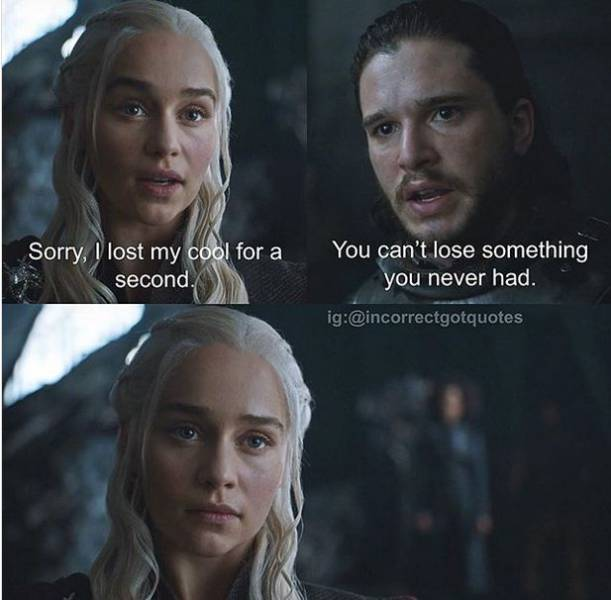 """Better Versions Of """"Game Of Thrones"""" Quotes"""