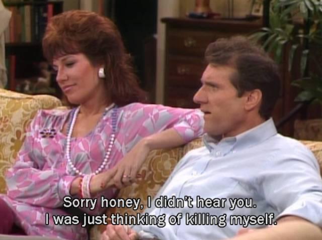 Al Bundy With A Healthy Dose Of Sarcastic Humor