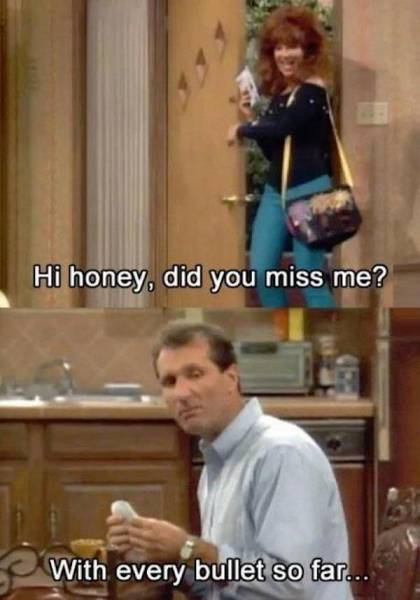 Al Bundy With A Healthy Dose Of Sarcastic Humor
