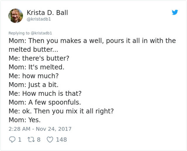 If You Want To Know A Recipe, Don't Ask Your Mom!