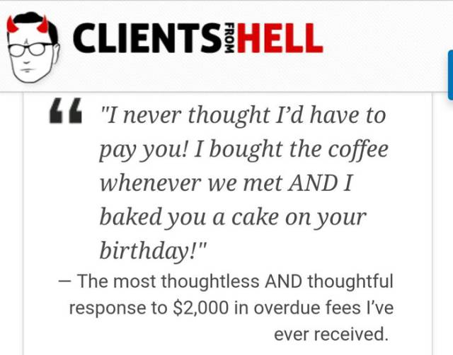 Sometimes Your Clients Are Straight Out Of Hell