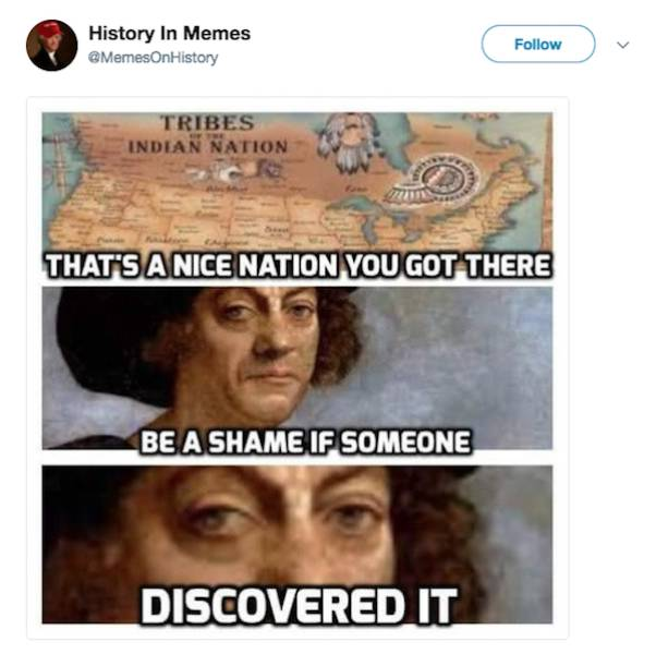 History Looks Better In Memes