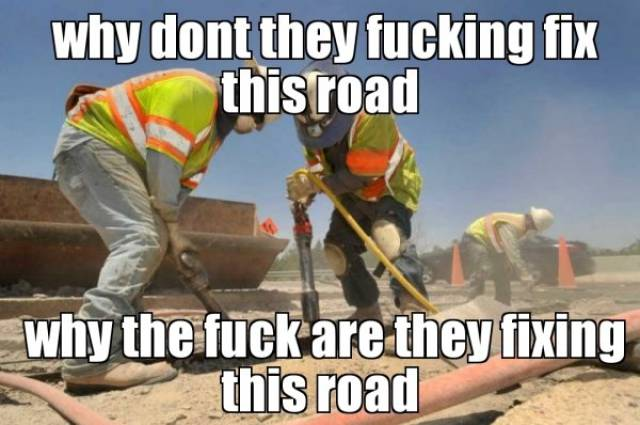 Giant Man-Made Memes About Construction