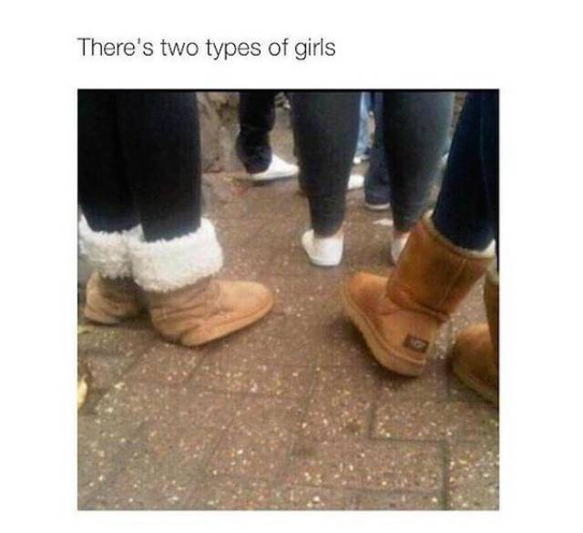 Only Two Kinds Of Girls Exist
