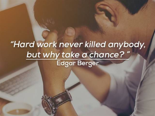 Not Motivational But Funny Quotes About Work