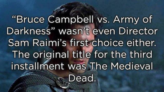 "Horrifying Facts About ""Army Of Darkness"""