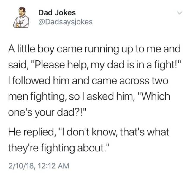 Dad Jokes Is The Kind Of Humor Which Only The Chosen Understand