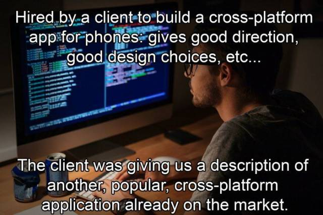 Software Development Is Hell When Working For Such Clients…
