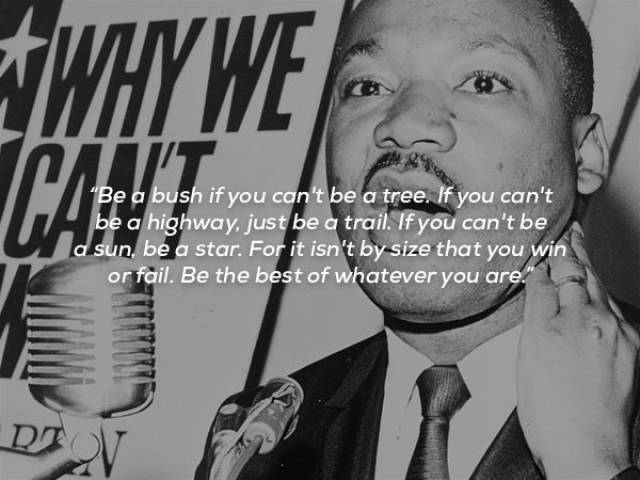 Martin Luther King Jr. Was Great At Inspiring People