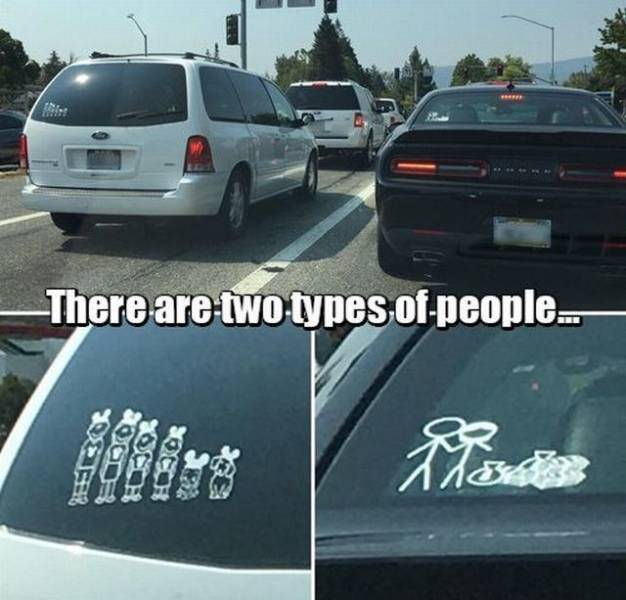 There Are Two Kinds Of People, Which One Are You?