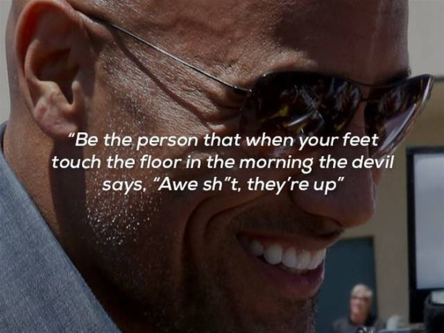 """Dwayne """"The Rock"""" Johnson Also Has Some Pretty Motivational Quotes"""