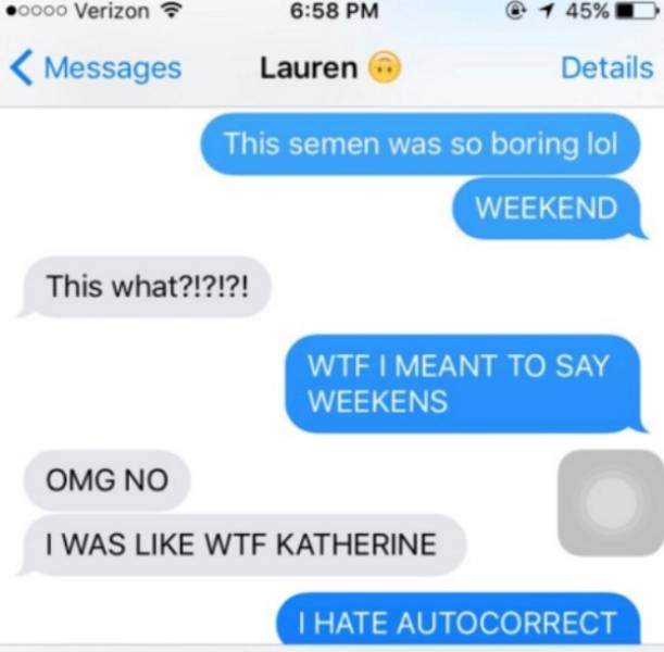 Autocorrect Is Always Around To Destroy You