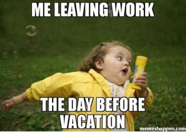 You Can Never Get Tired Of Vacation Memes