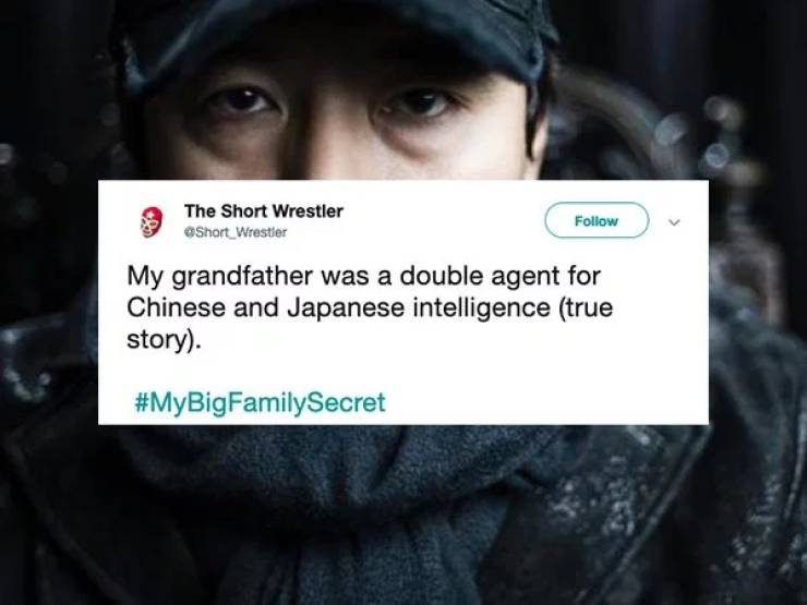 Every Family Has A Big Secret Or Two