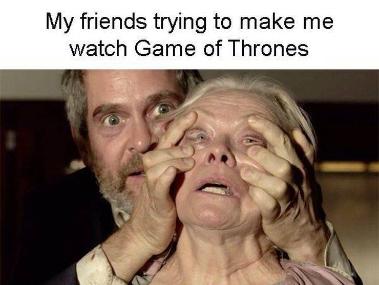 "For Those 5 People Who Haven't Seen ""Game Of Thrones"""