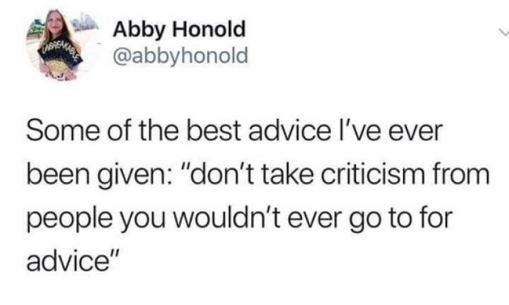 Sometimes Good Advice Is All You Need