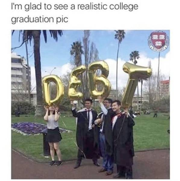 At Least Graduation Memes Have A Job