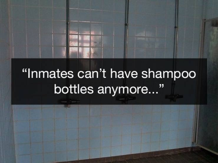 Prison Is Not The Friendliest Place On Earth