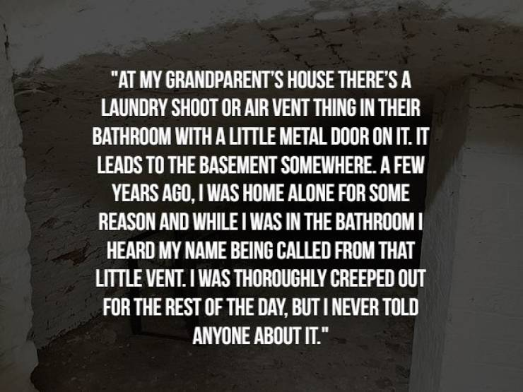 Internet Tells The Creepiest Real Life Stories It Has To Offer