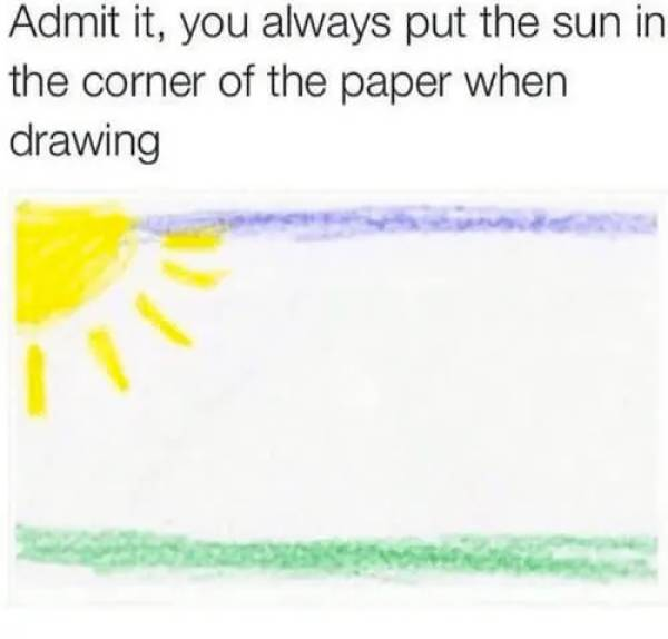 Come On, You Did This In Elementary School As Well