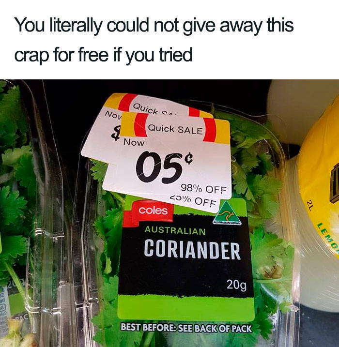 They Just Don't Like Coriander…