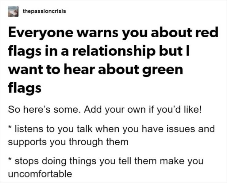 There Are Red Flags In Relationships, And Then There's Green Flags