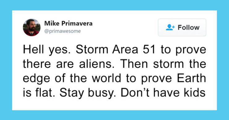 "Best Memes About That Notorious ""Area 51"" Raid"