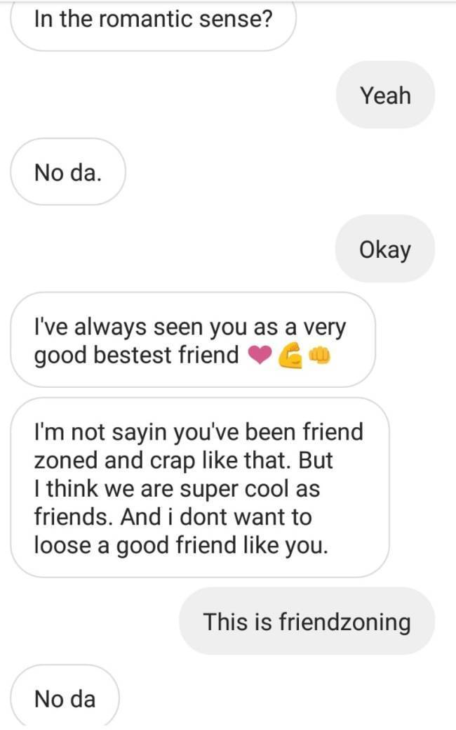 Oh, You Are Like A Best Guy Friend To Me!