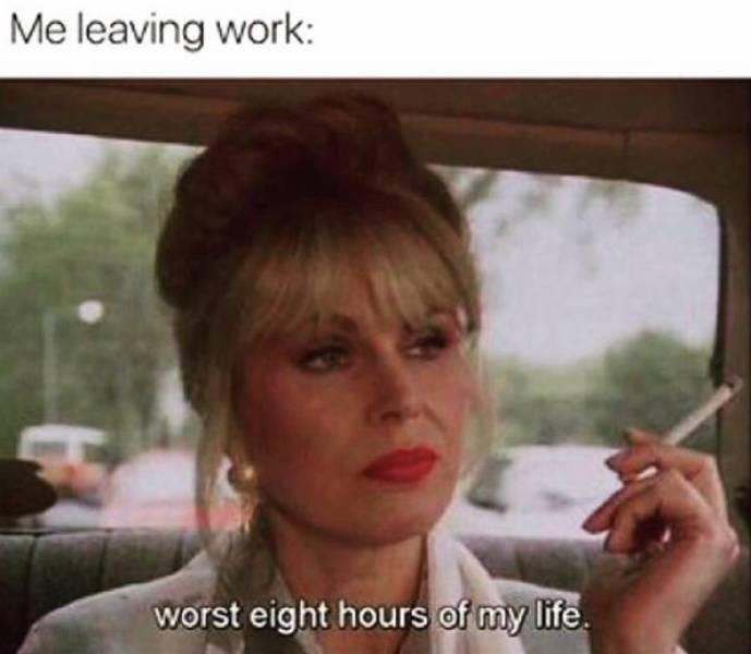 Work Is Going To Be Fun, They Said…