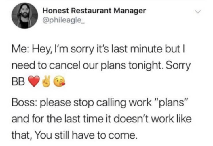 Work Is Coming For You!