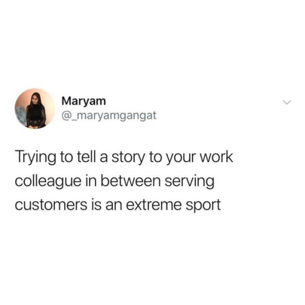 Not Everyone Survives Working In Customer Service