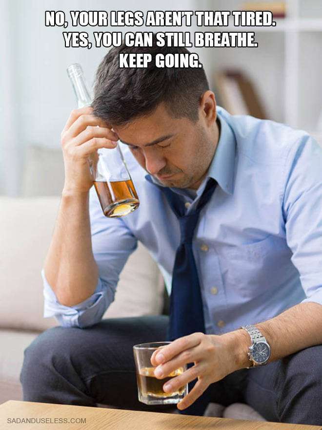 Inspirational Quotes Sound Weird When Combined With Alcohol Photos…