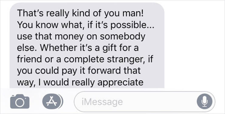 There Are Some Really Nice People Out There!