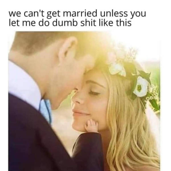 Send These Memes To Your Special One! Now!