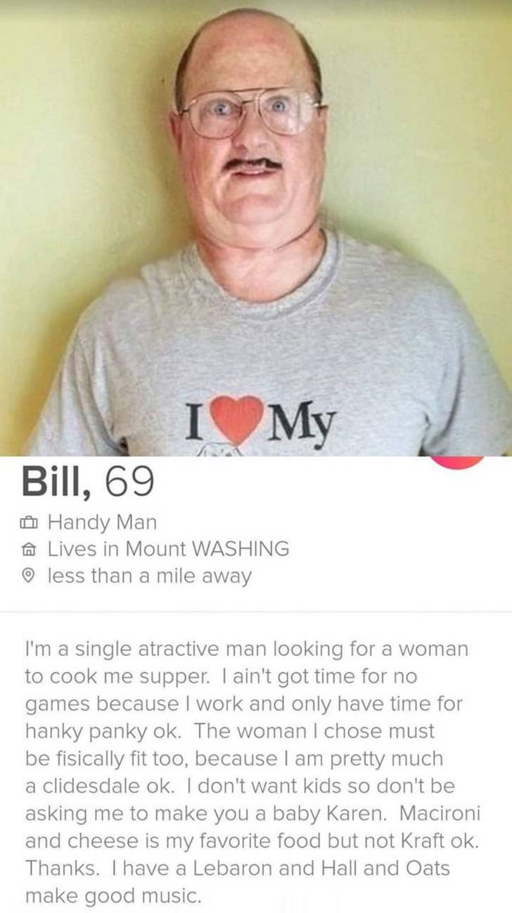 Bill Is The Best Guy You Could Find On Tinder