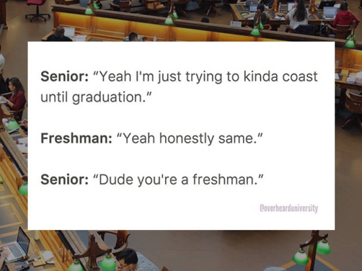College Overhears Are Always Borderline Crazy
