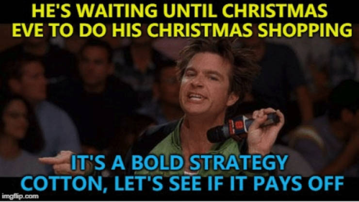 You Are Not Ready For Holiday Shopping Memes!